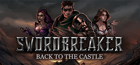 Скачать игру Swordbreaker: Back to The Castle на ПК бесплатно