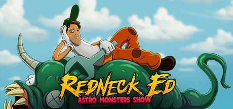 Скачать игру Redneck Ed: Astro Monsters Show на ПК бесплатно