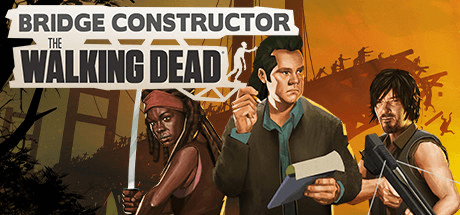 Скачать игру Bridge Constructor: The Walking Dead на ПК бесплатно