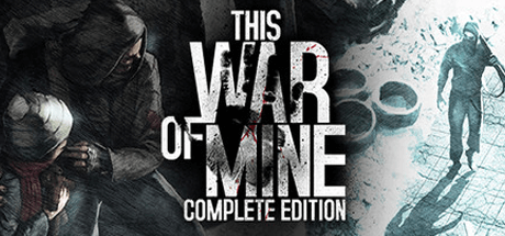 Скачать игру This War of Mine - Complete Edition на ПК бесплатно